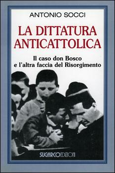 La dittatura anticatolica